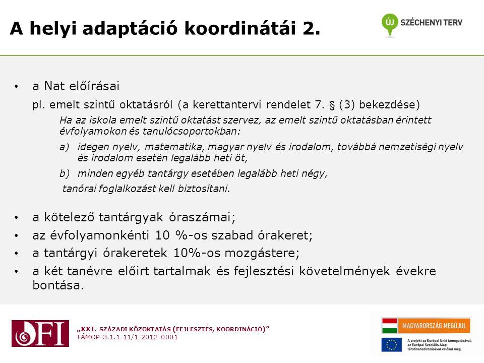 A helyi adaptáció koordinátái 2.