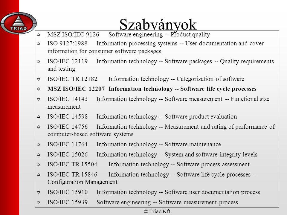Szabványok MSZ ISO/IEC 9126 Software engineering -- Product quality