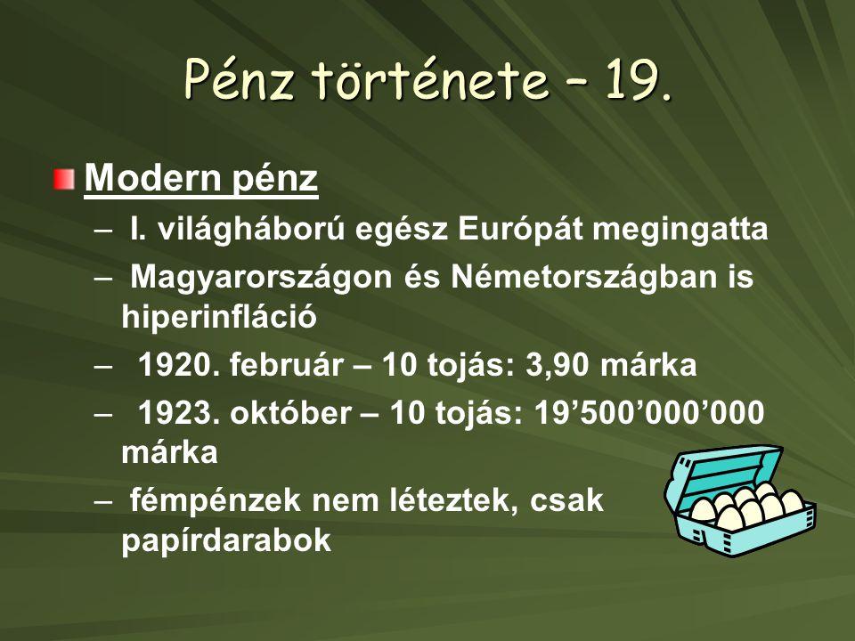 Pénz története – 19. Modern pénz