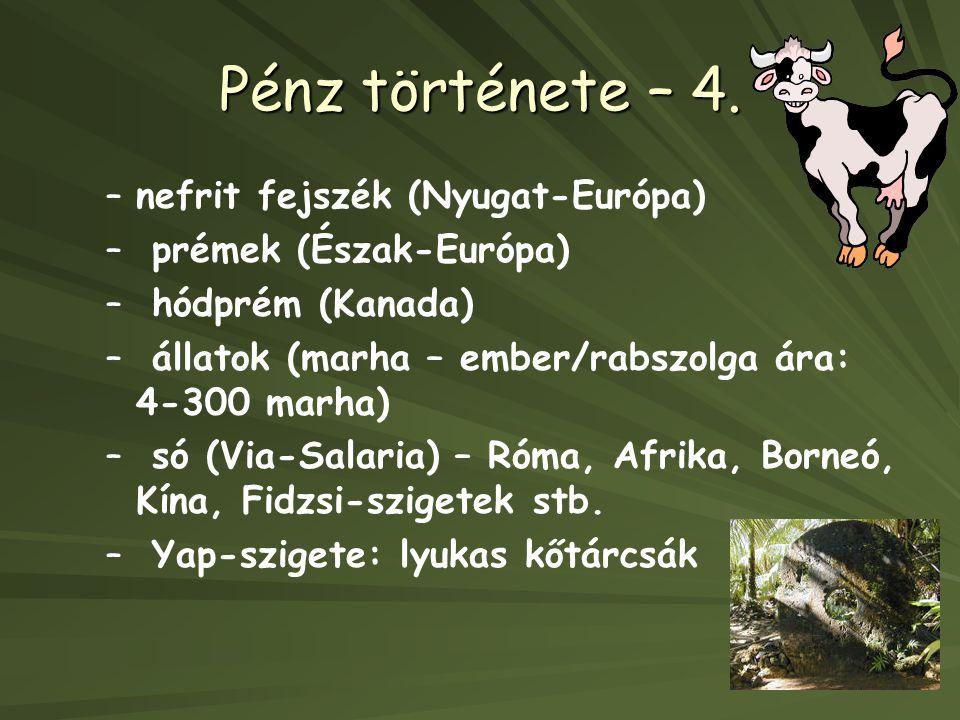 Pénz története – 4. nefrit fejszék (Nyugat-Európa)