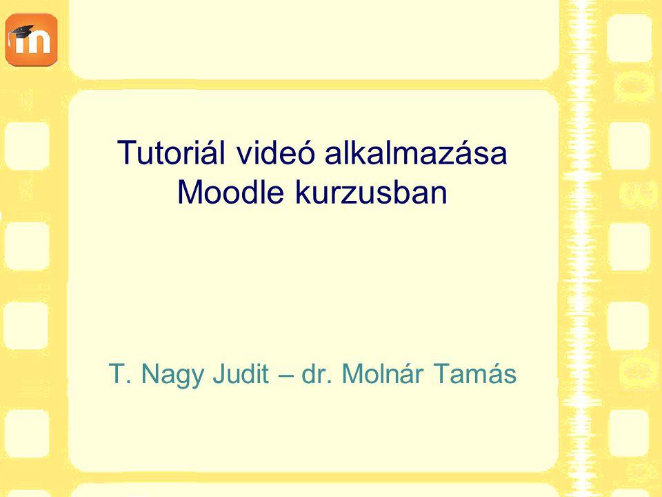 Tutoriál videó alkalmazása Moodle kurzusban