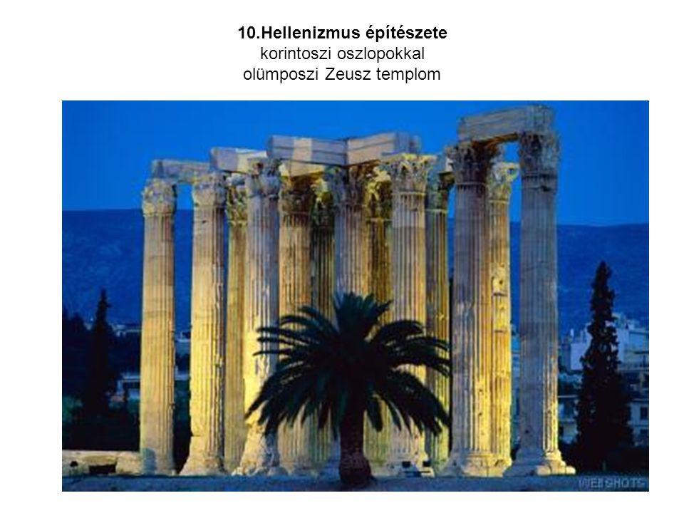 10.Hellenizmus építészete korintoszi oszlopokkal olümposzi Zeusz templom
