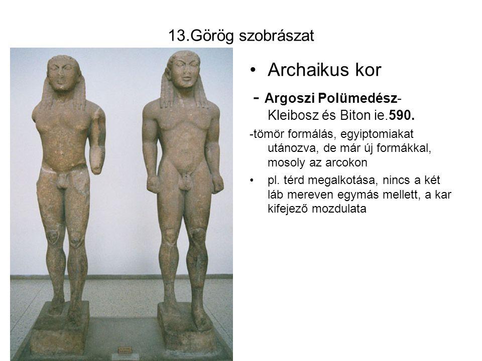 Archaikus kor 13.Görög szobrászat