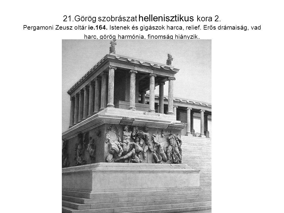 21. Görög szobrászat hellenisztikus kora 2. Pergamoni Zeusz oltár ie