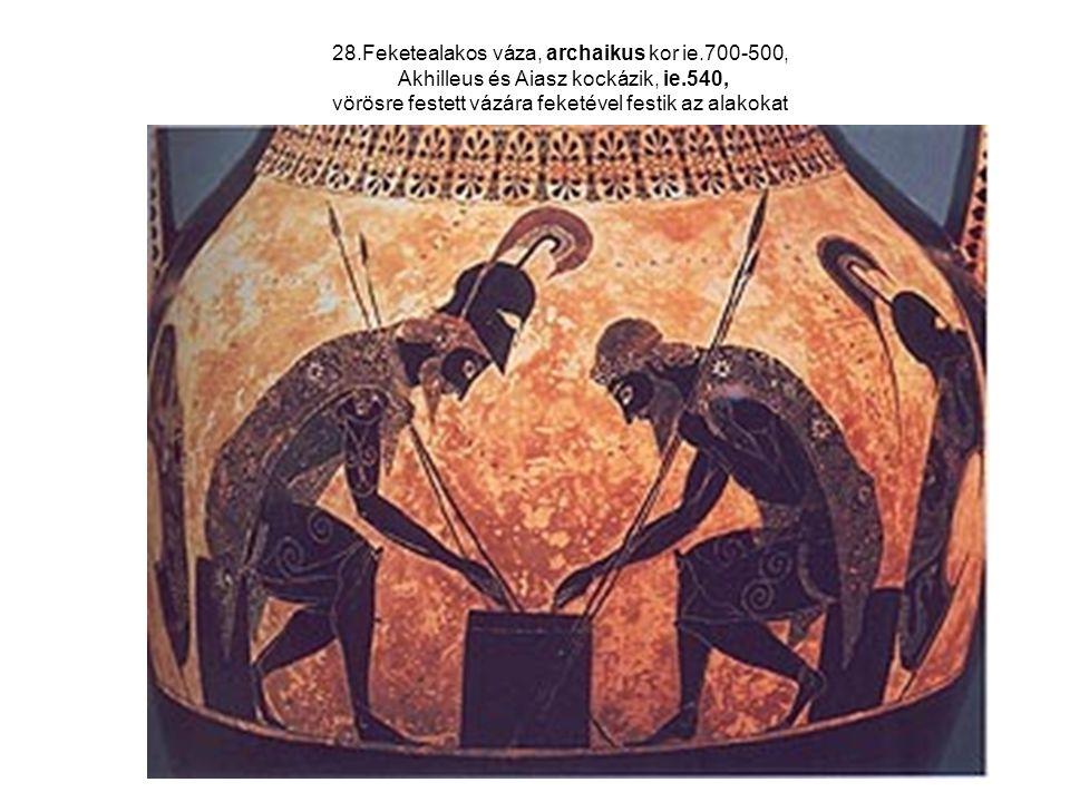 28. Feketealakos váza, archaikus kor ie