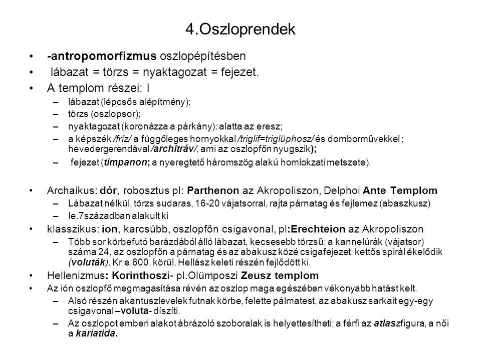 4.Oszloprendek -antropomorfizmus oszlopépítésben