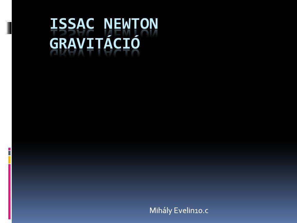 Issac Newton Gravitáció