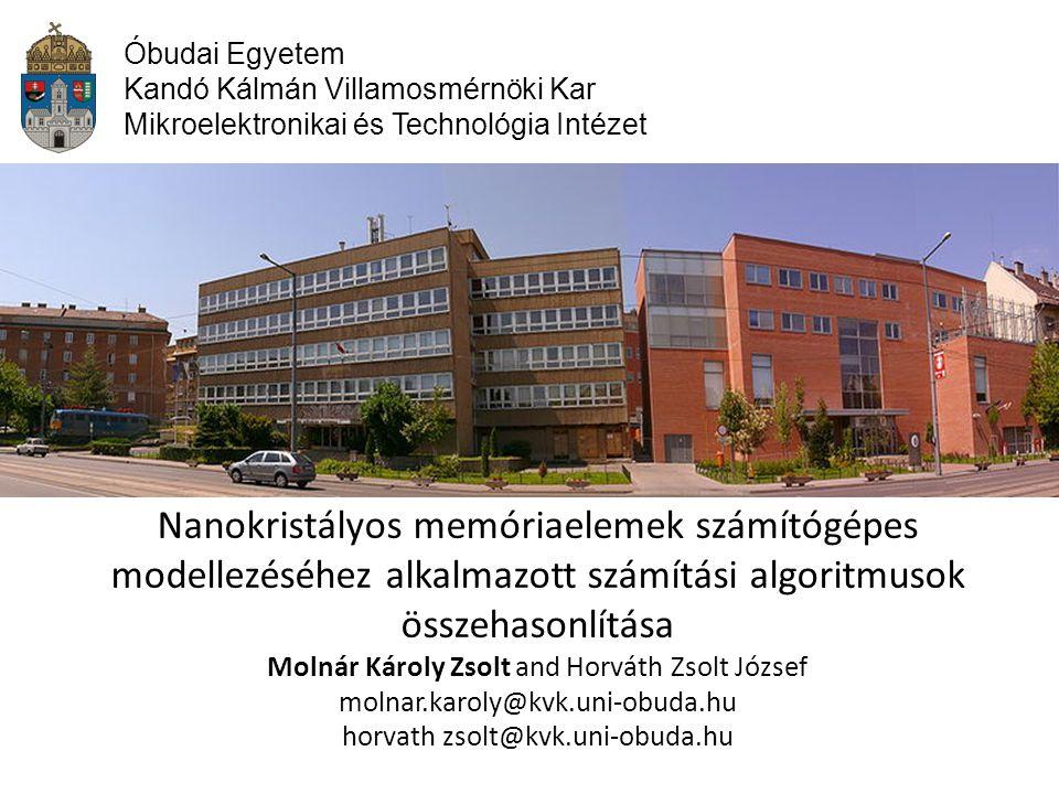 Óbudai Egyetem Kandó Kálmán Villamosmérnöki Kar. Mikroelektronikai és Technológia Intézet.