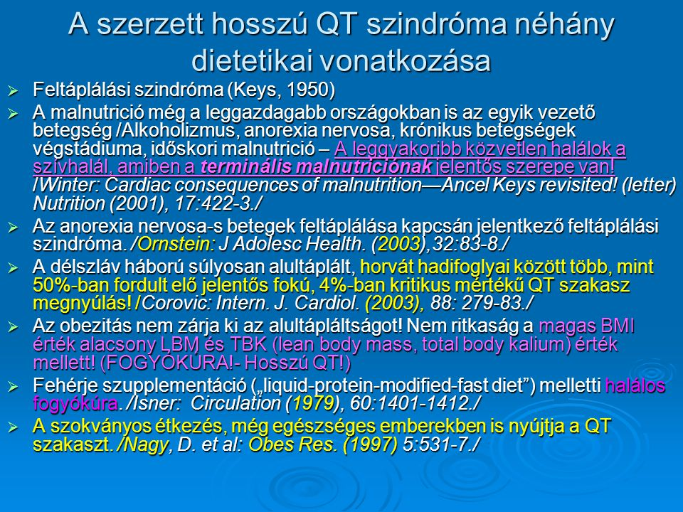 A szerzett hosszú QT szindróma néhány dietetikai vonatkozása
