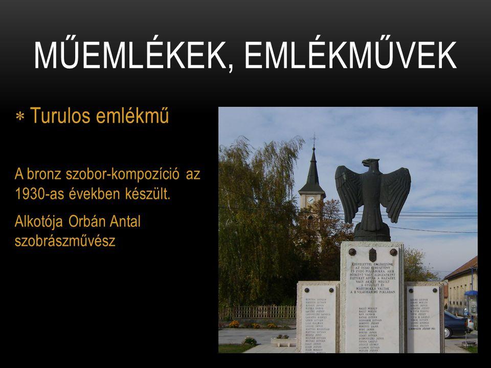 Műemlékek, emlékművek Turulos emlékmű