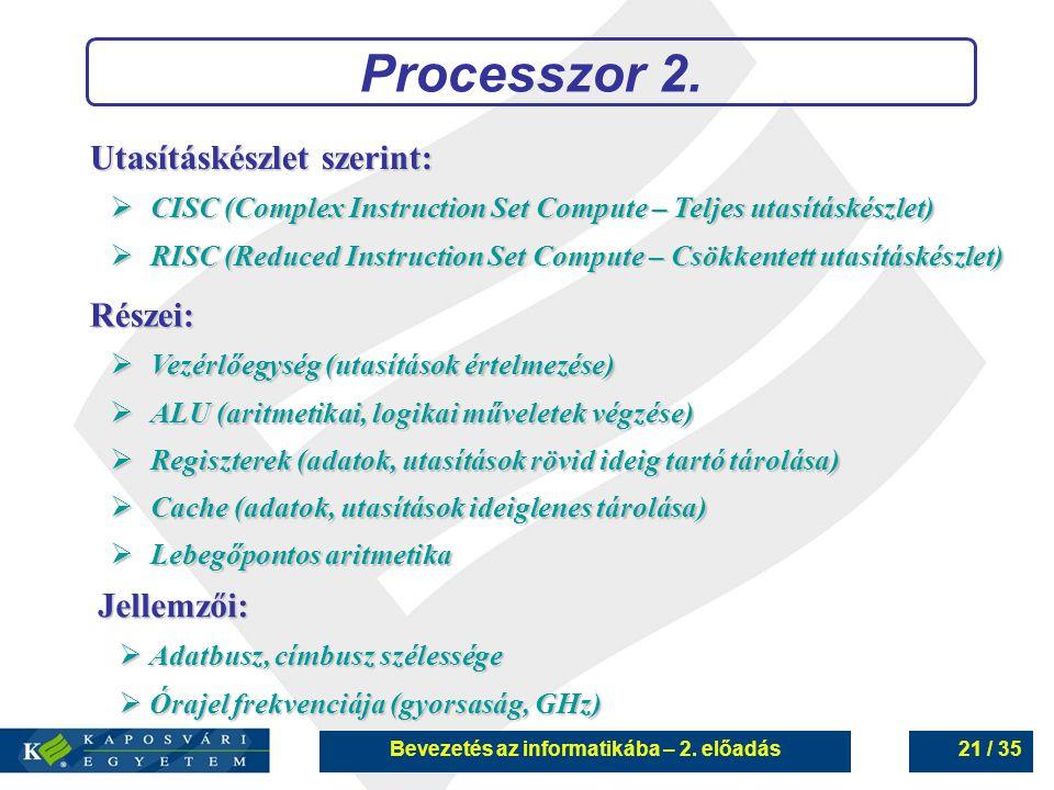 Bevezetés az informatikába – 2. előadás