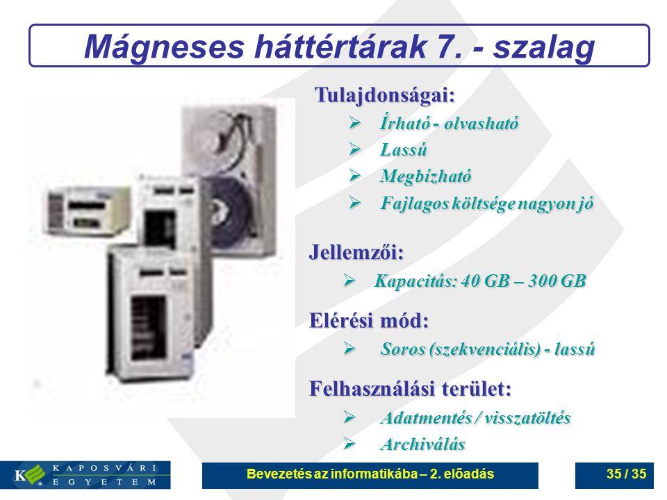 Mágneses háttértárak 7. - szalag