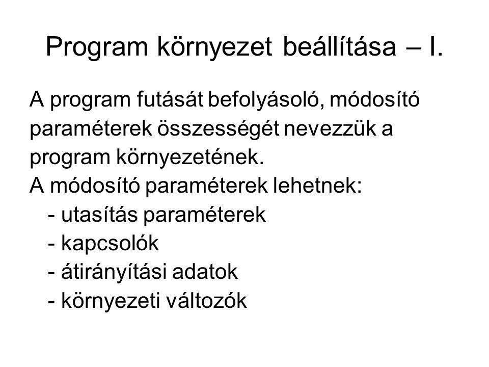 Program környezet beállítása – I.