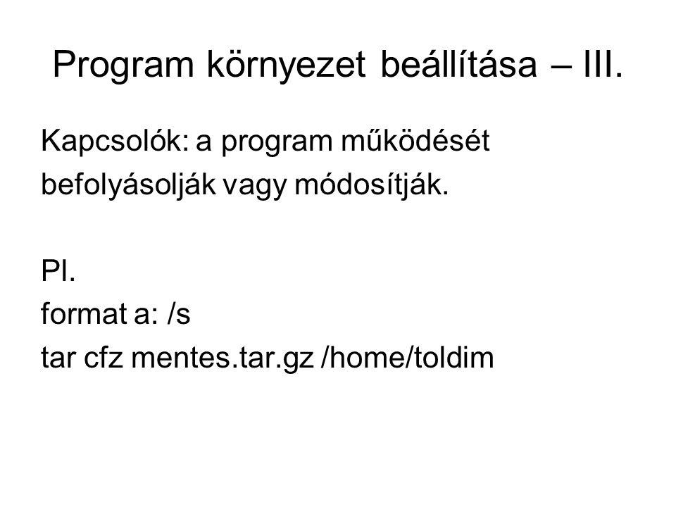 Program környezet beállítása – III.