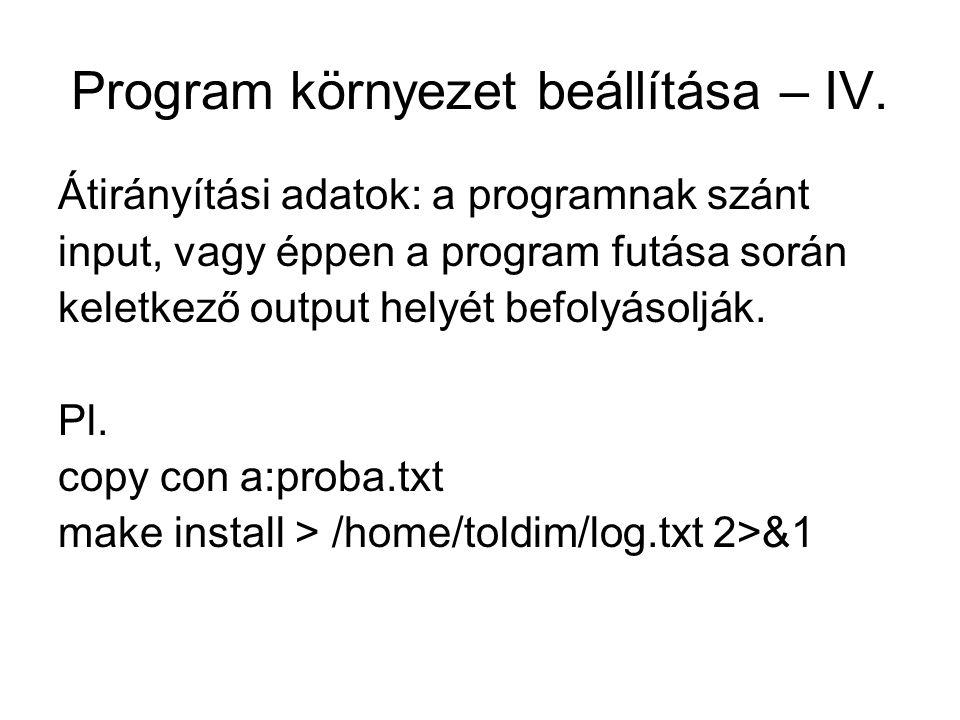 Program környezet beállítása – IV.