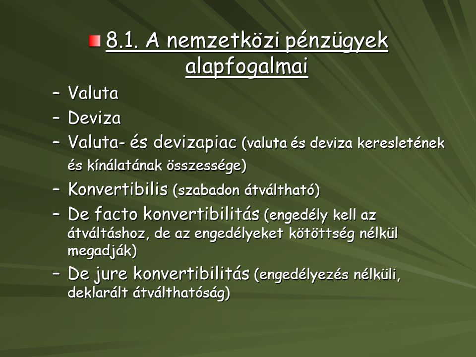 8.1. A nemzetközi pénzügyek alapfogalmai