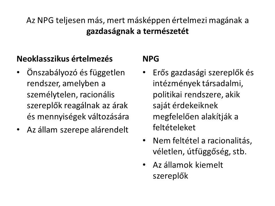 Az NPG teljesen más, mert másképpen értelmezi magának a gazdaságnak a természetét
