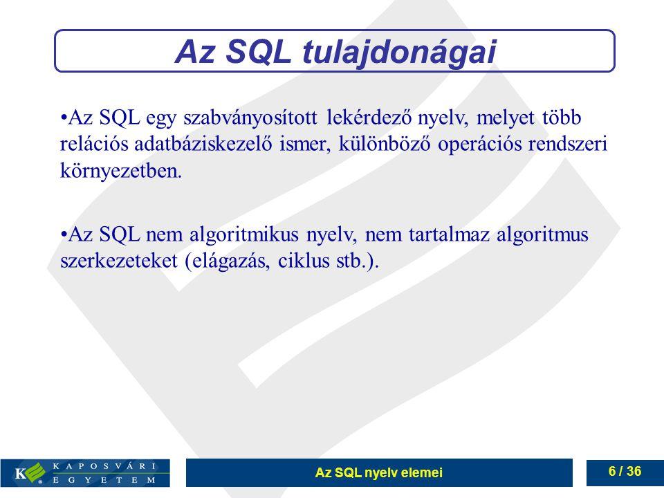 Az SQL tulajdonágai