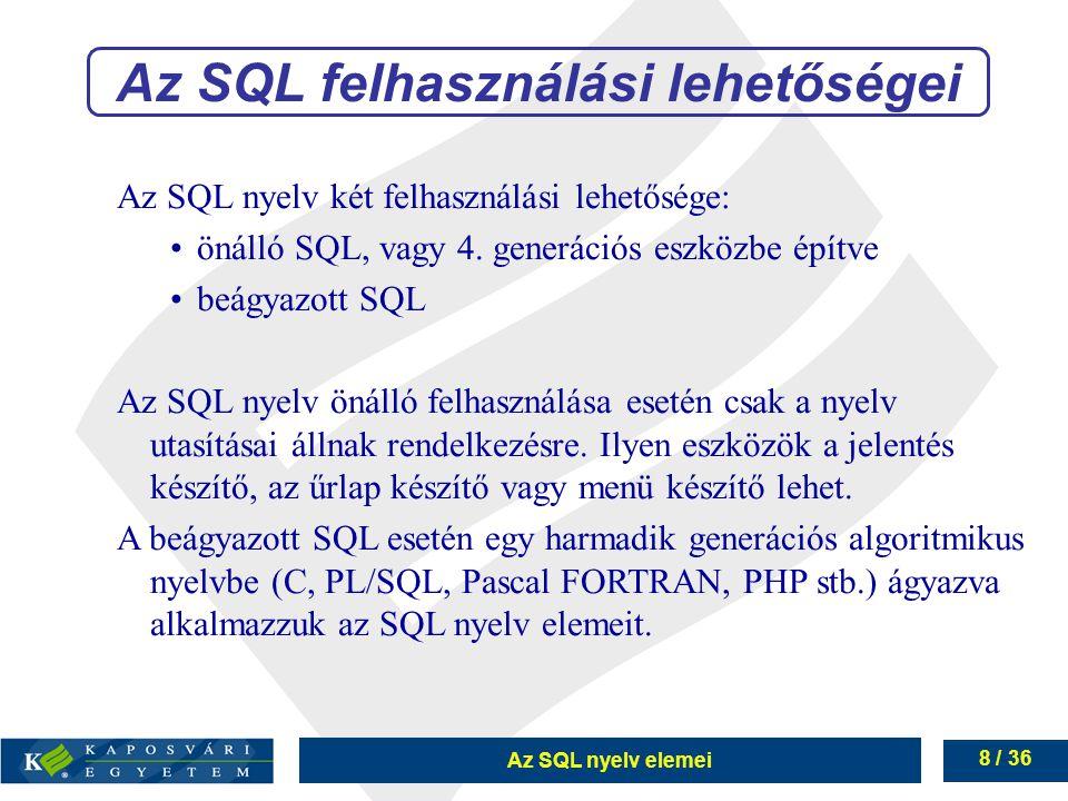 Az SQL felhasználási lehetőségei