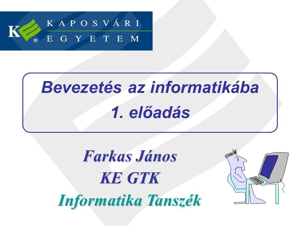 Bevezetés az informatikába 1. előadás