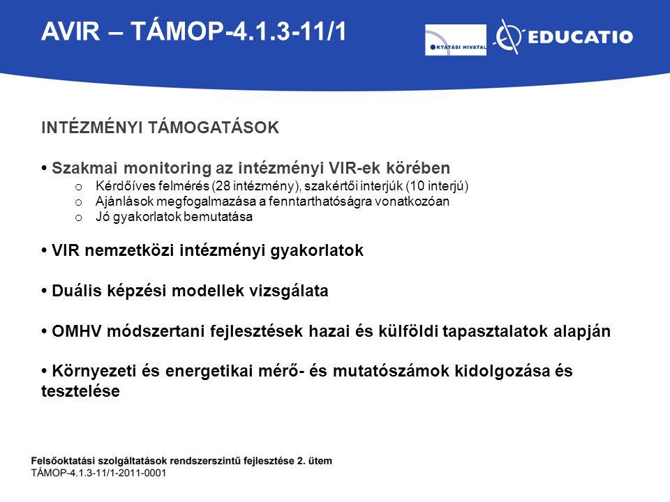 AVIR – TÁMOP-4.1.3-11/1 Intézményi támogatások