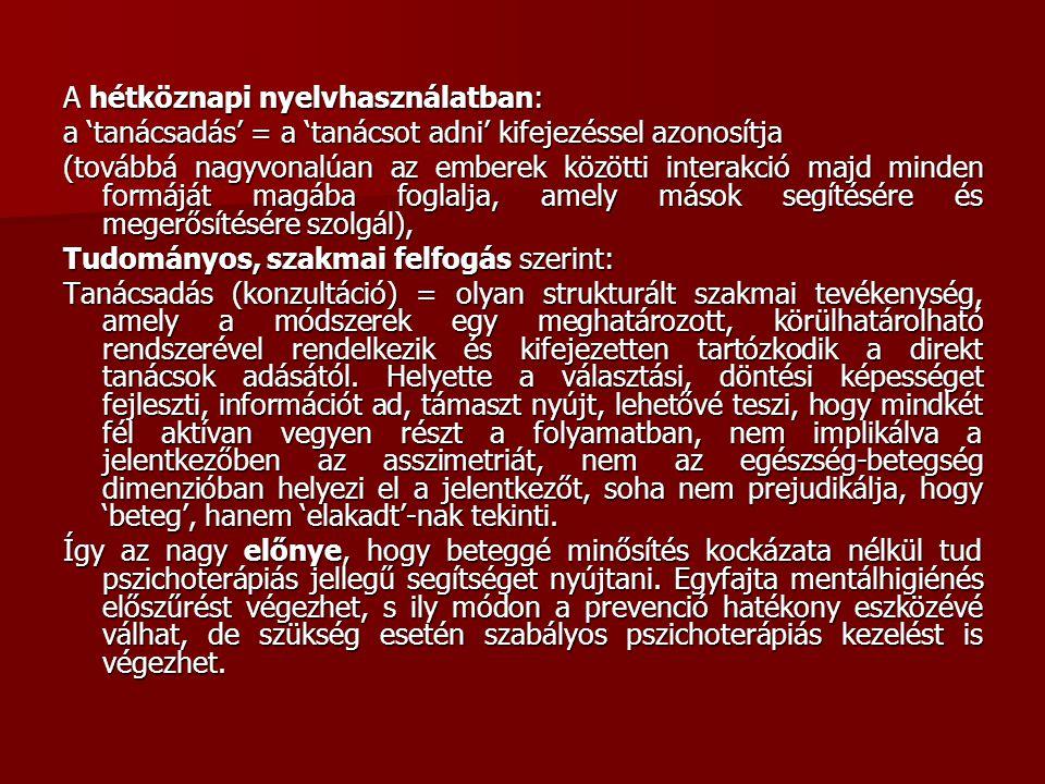 A hétköznapi nyelvhasználatban: