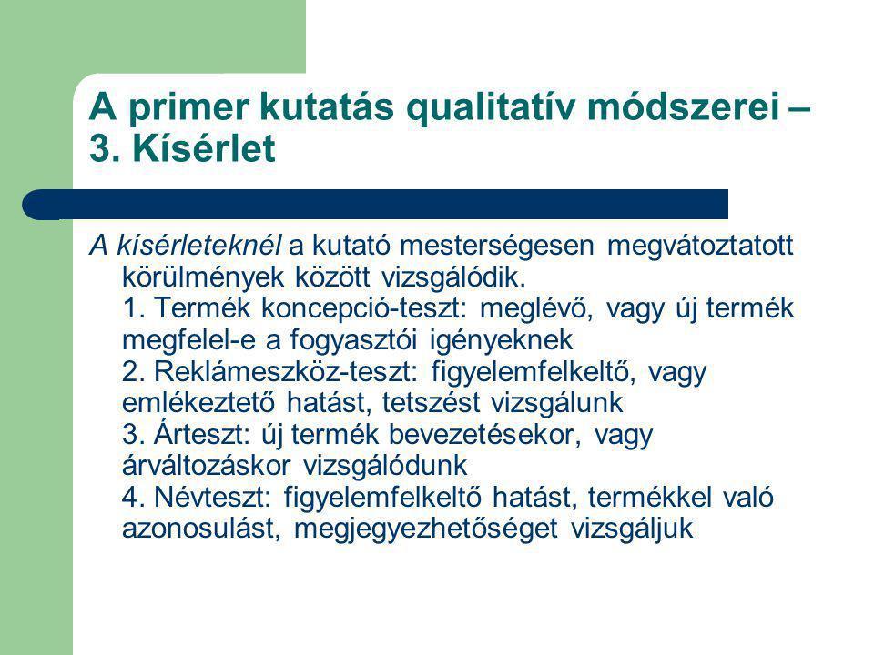 A primer kutatás qualitatív módszerei – 3. Kísérlet