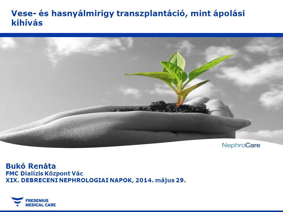 Vese- és hasnyálmirigy transzplantáció, mint ápolási kihívás