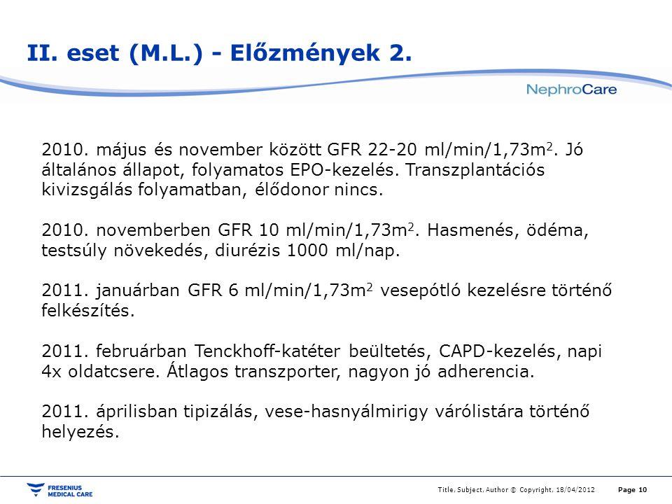 II. eset (M.L.) - Előzmények 2.
