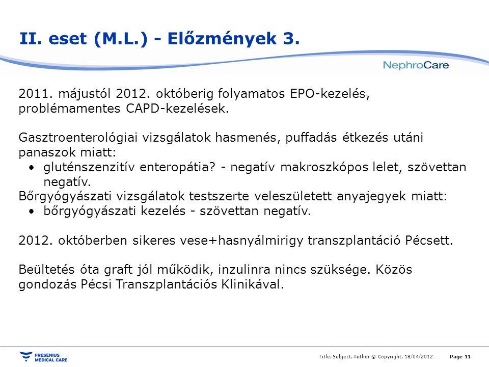II. eset (M.L.) - Előzmények 3.