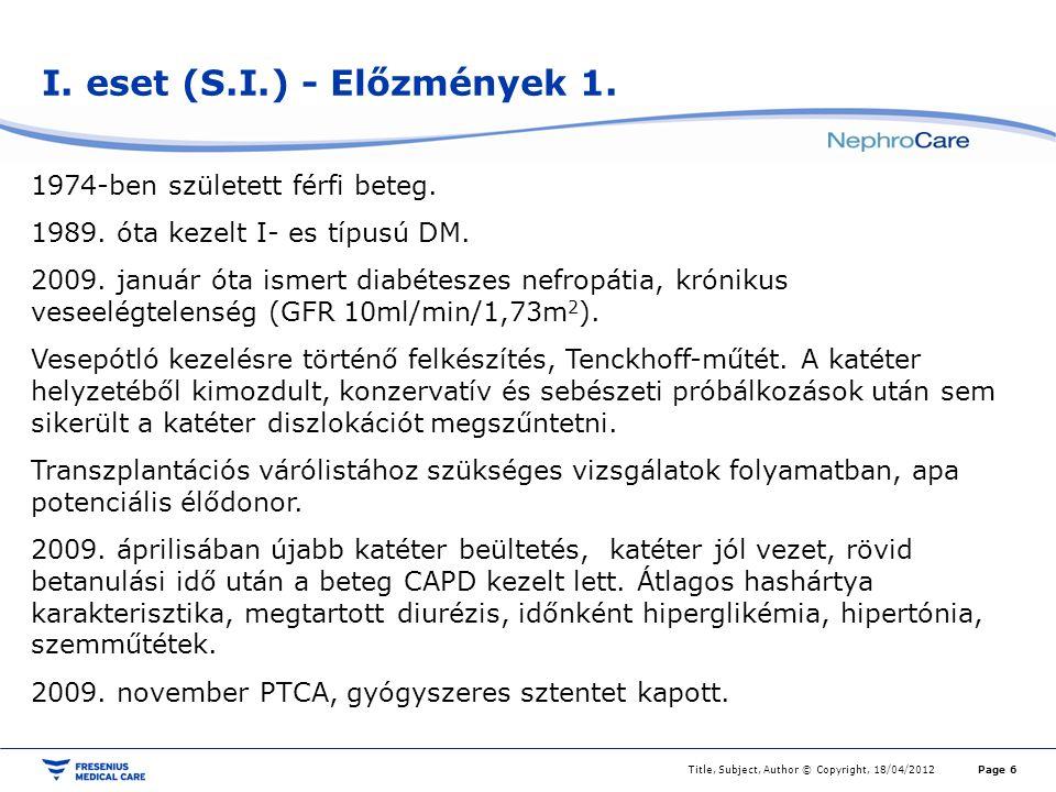 I. eset (S.I.) - Előzmények 1.