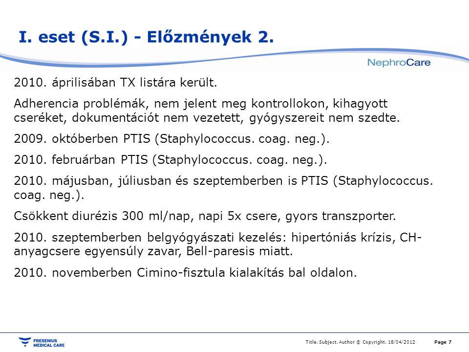I. eset (S.I.) - Előzmények 2.