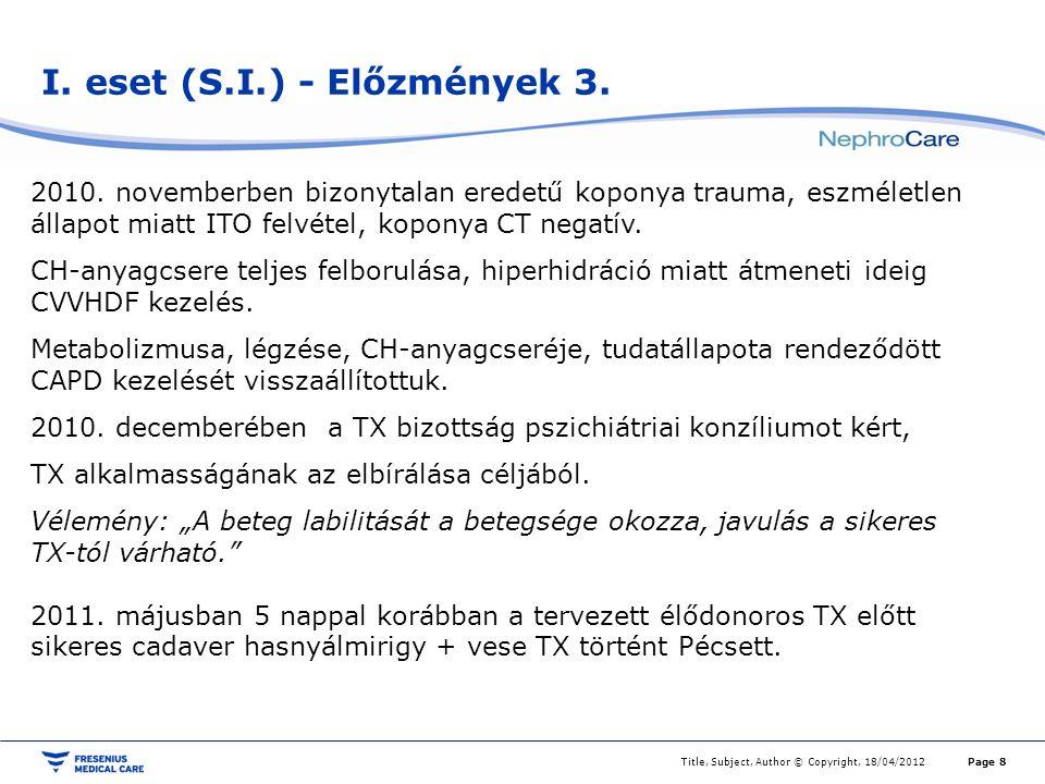 I. eset (S.I.) - Előzmények 3.