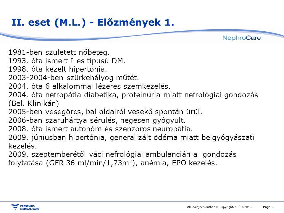 II. eset (M.L.) - Előzmények 1.
