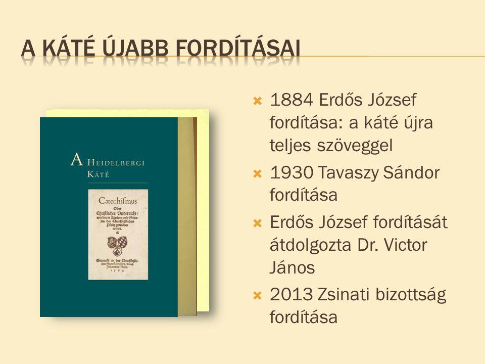 A Káté újabb fordításai