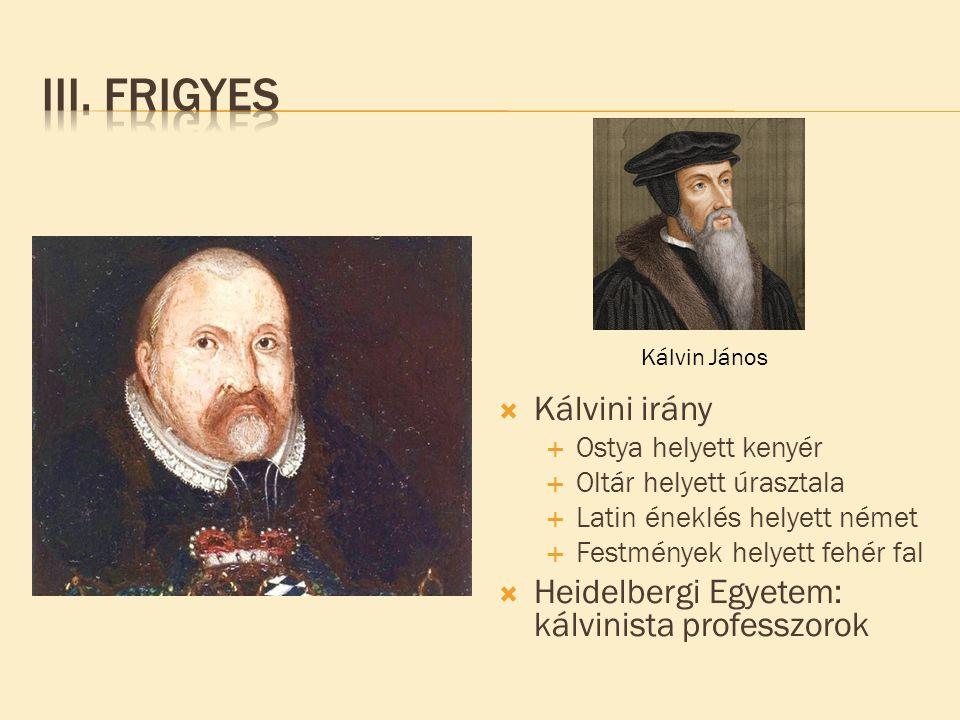 III. Frigyes Kálvini irány