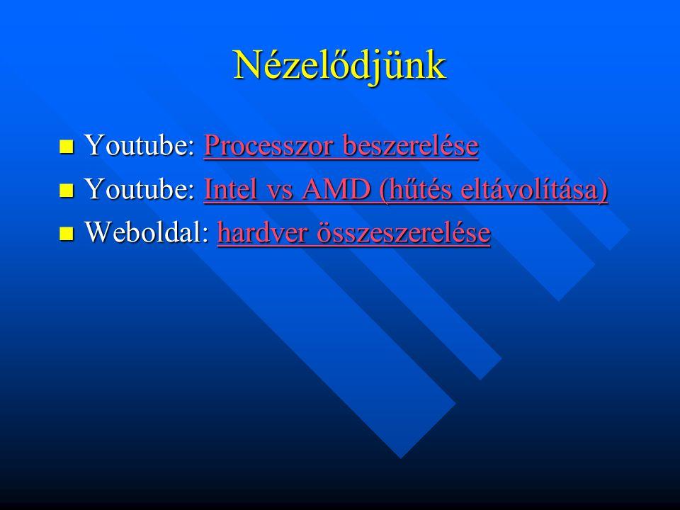 Nézelődjünk Youtube: Processzor beszerelése