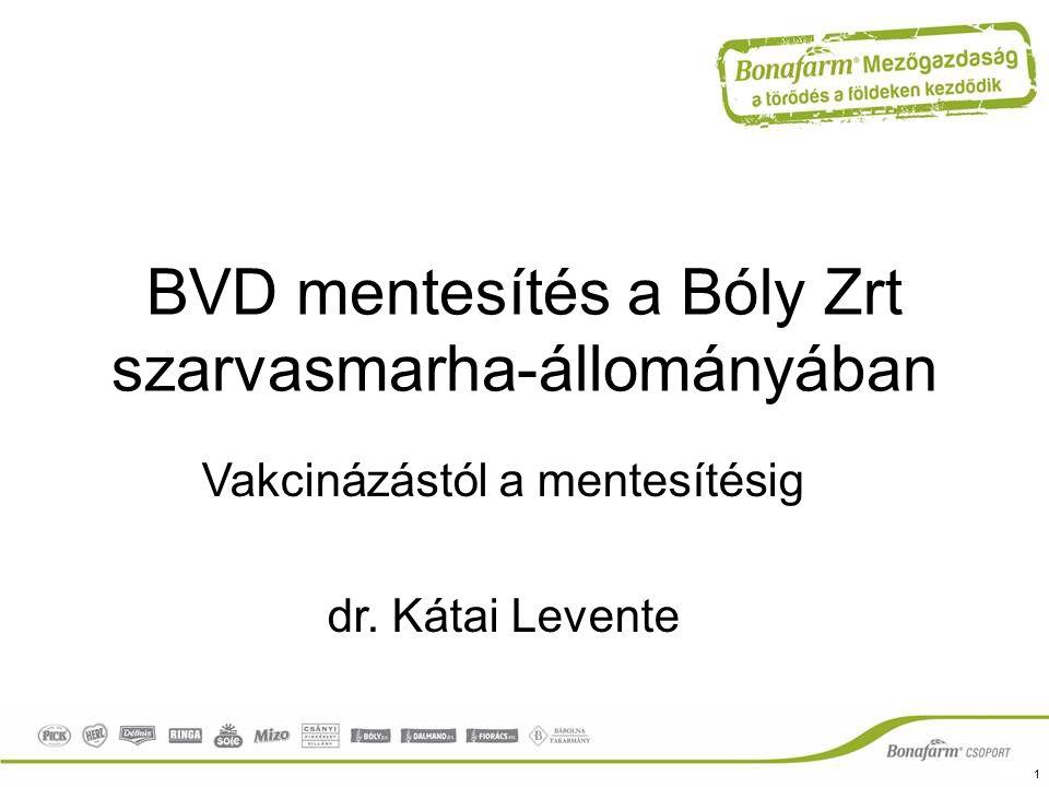 BVD mentesítés a Bóly Zrt szarvasmarha-állományában