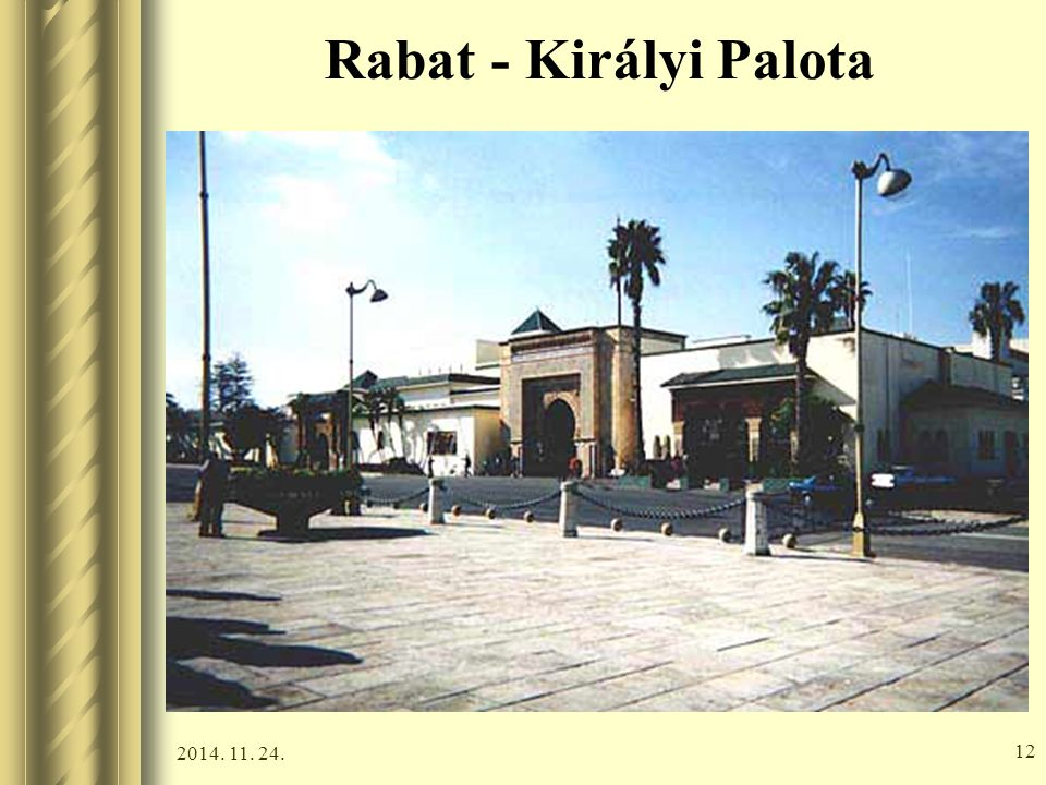 Rabat - Királyi Palota 2017.04.07.