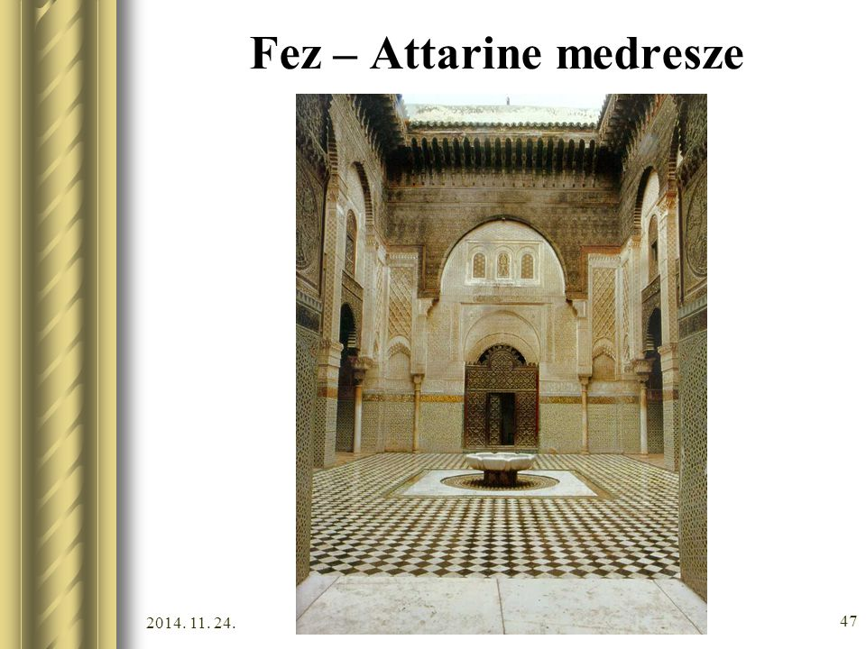 Fez – Attarine medresze