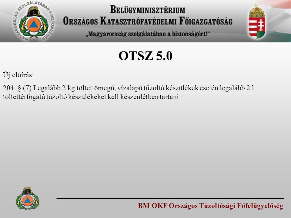 OTSZ 5.0 Új előírás: