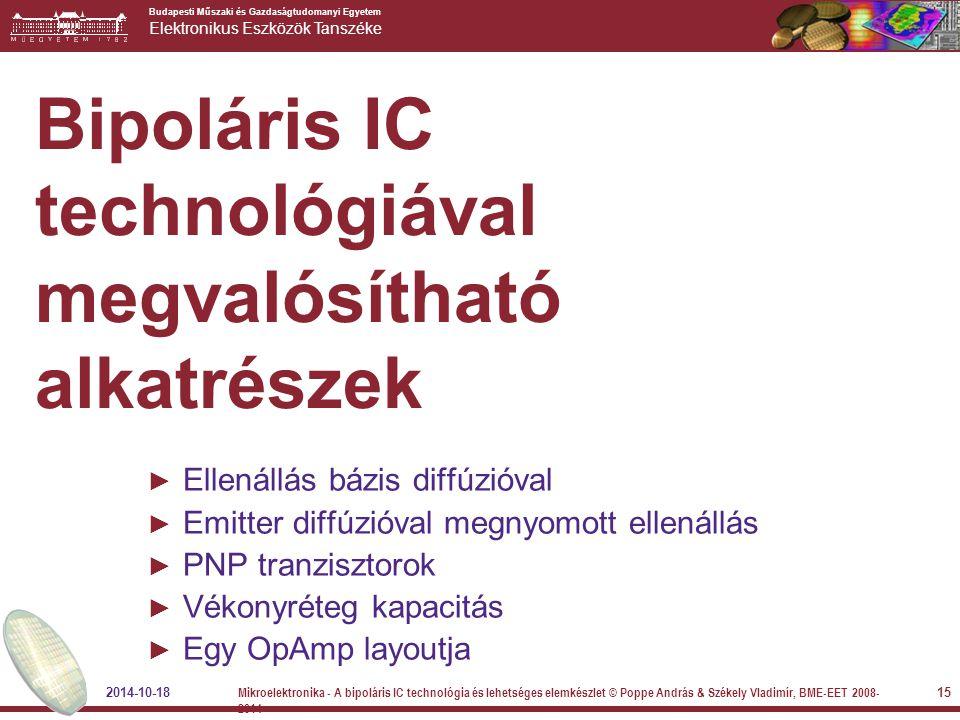 Bipoláris IC technológiával megvalósítható alkatrészek
