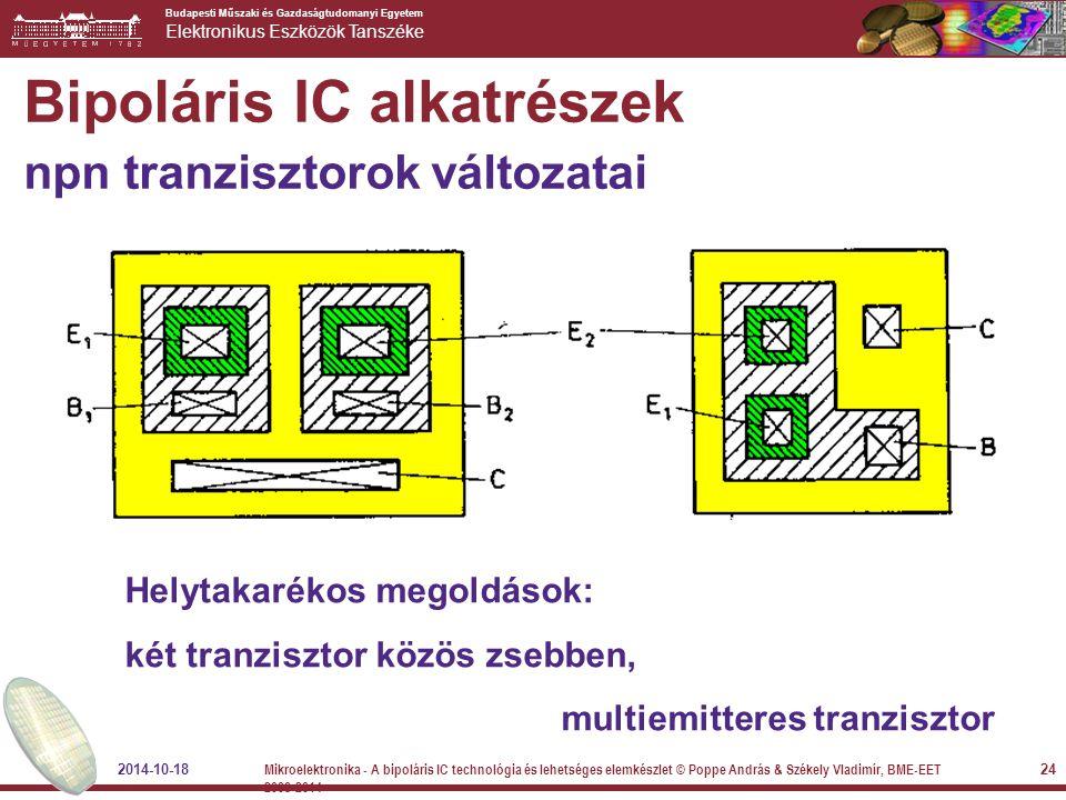 Bipoláris IC alkatrészek npn tranzisztorok változatai