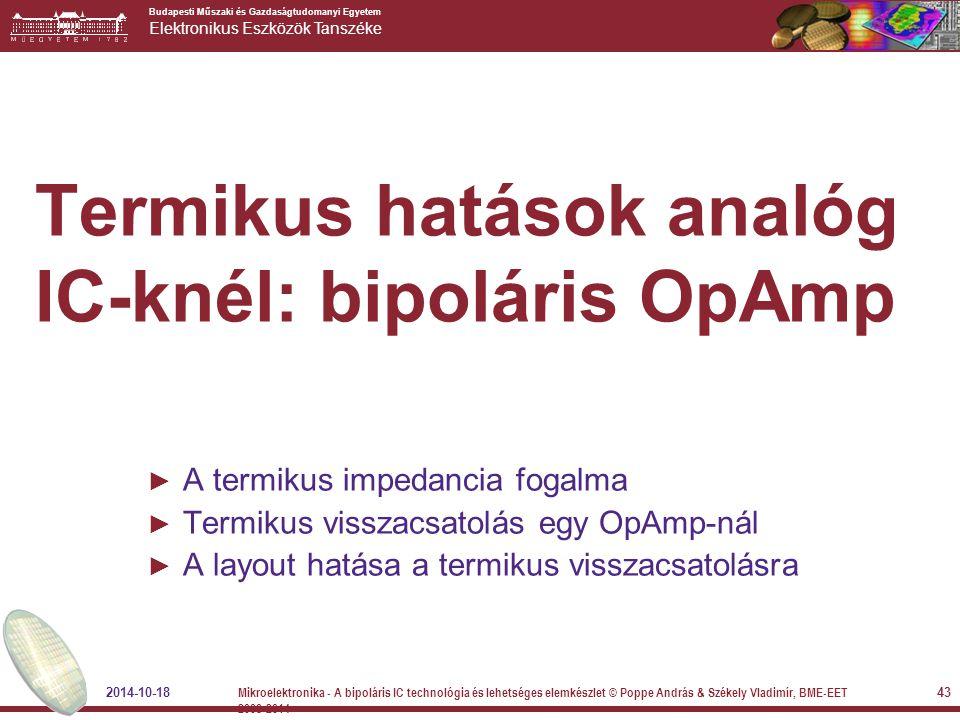 Termikus hatások analóg IC-knél: bipoláris OpAmp