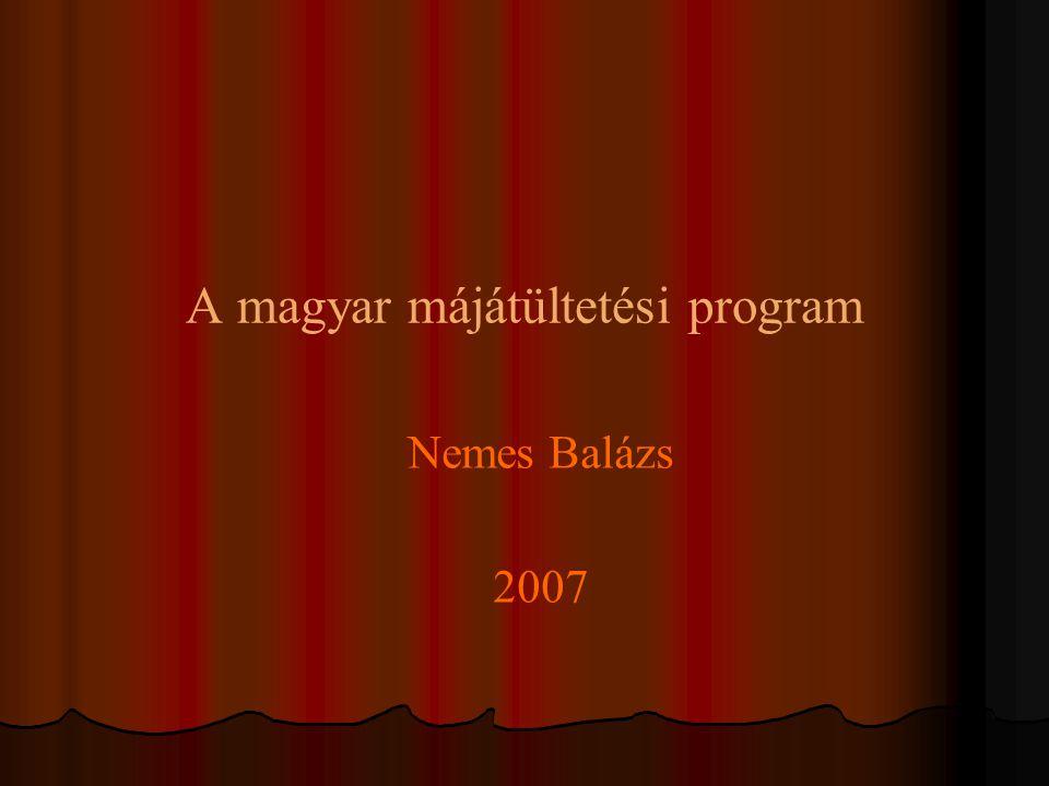 A magyar májátültetési program