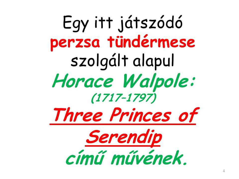 (1717–1797) Three Princes of Serendip című művének.