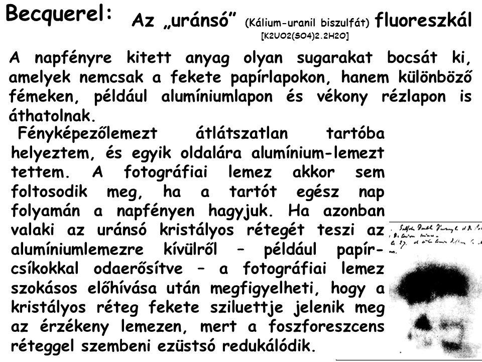 """Az """"uránsó (Kálium-uranil biszulfát) fluoreszkál"""