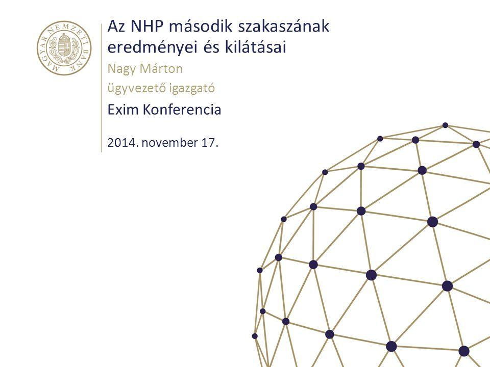 Az NHP második szakaszának eredményei és kilátásai