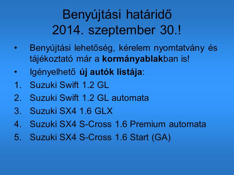 Benyújtási határidő 2014. szeptember 30.!