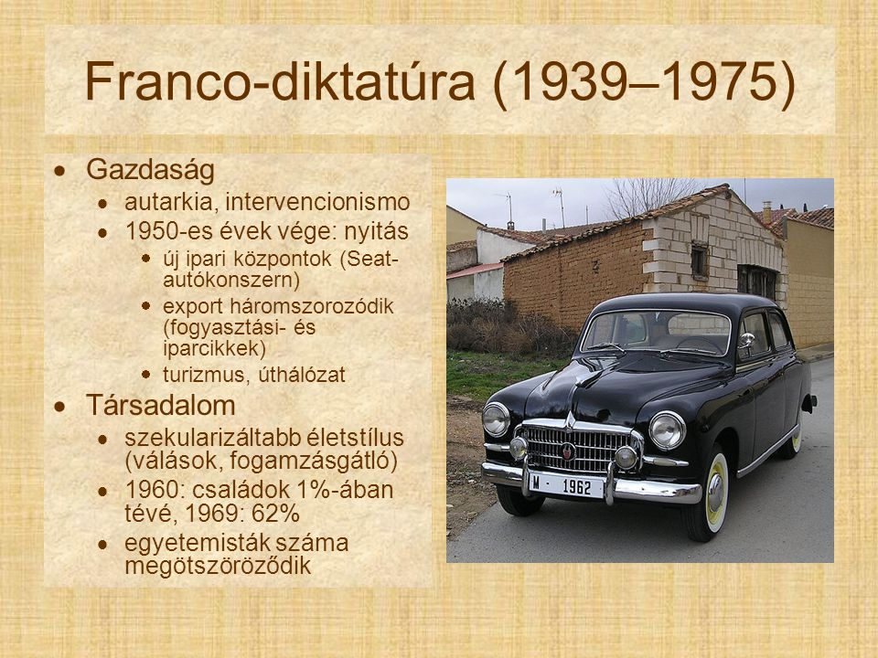 Franco-diktatúra (1939–1975) Gazdaság Társadalom